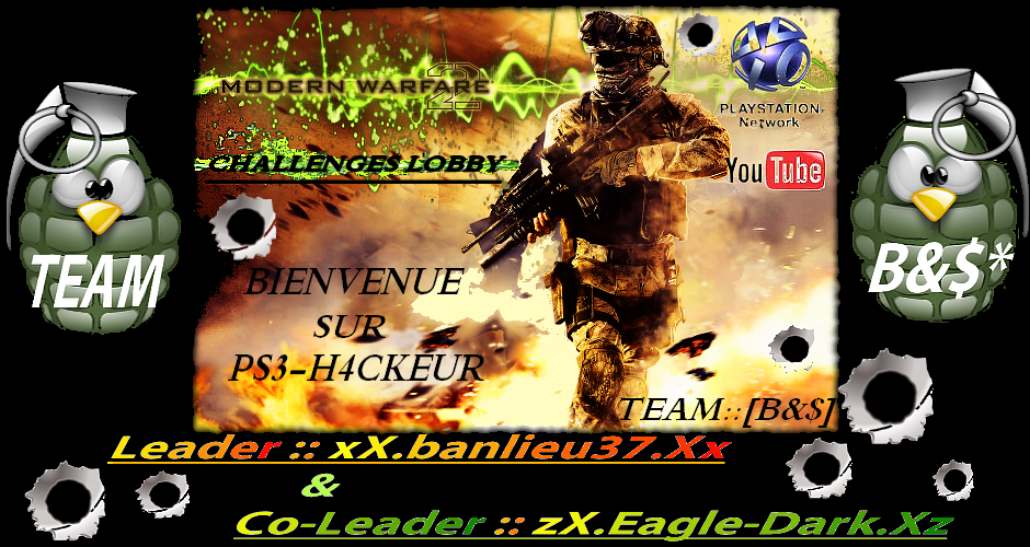 TEAM::[B&$*] sur PS3::Gliitch&Hack Index du Forum
