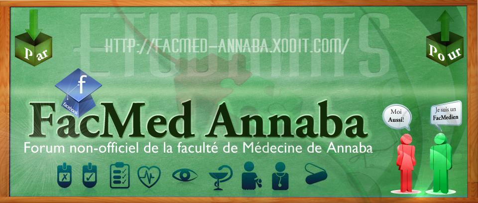 FAC-MED forum de la faculté de médecine ANNABA Forum Index