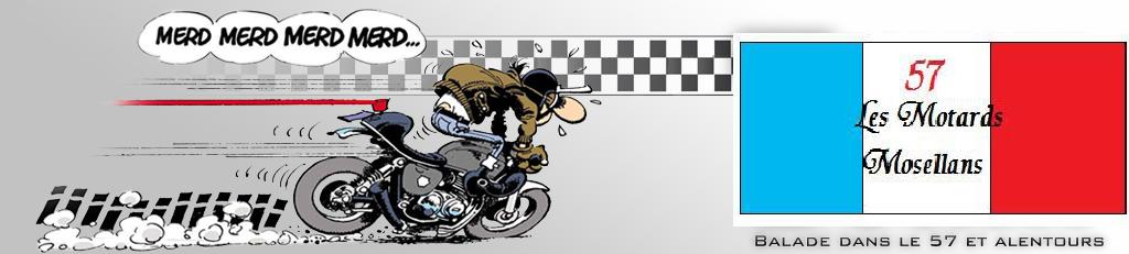 LES MOTARDS MOSELLANS Index du Forum