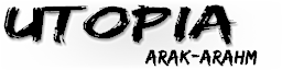Utopia - Arak-Arahm Index du Forum