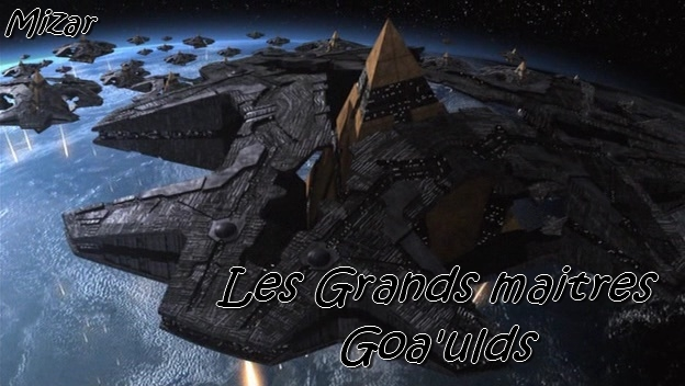 Les Goa'ulds Index du Forum