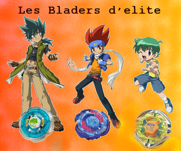 les bladers d'elite Index du Forum