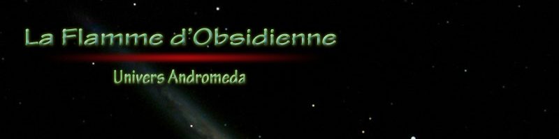 La Flamme d'Obsidienne Index du Forum