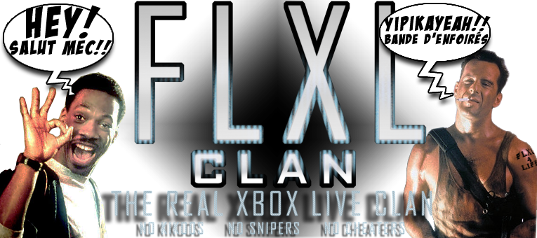 FLXL Clan forum Index du Forum