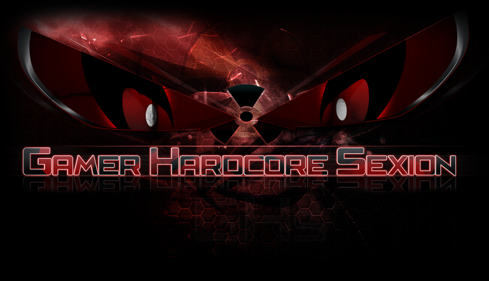 → Gamer's Hardcore Sexion ←  Forum Index