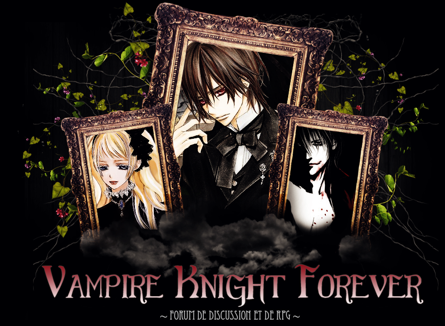 Vampire knight forever Index du Forum