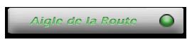 <font color=32CD35><u>Aigle de la Route</u></font>