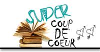 Super Coup de Coeur